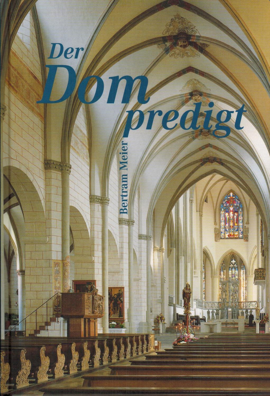 Der Dom predigt - Meier, Bertram