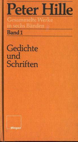 Gedichte Und Schriften Gesammelte Werke In