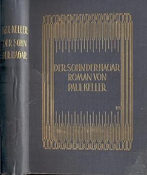 Der Sohn des Hagar (Widmungsexemplar): Keller, Paul