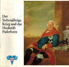 Der Siebenjährige Krieg und das Hochstift Paderborn. Ferdinand Herzog von Braunschweig auf dem ...