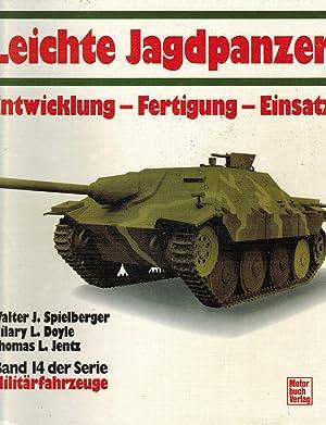 Militärfahrzeuge, Bd.14, Leichte Jagdpanzer: Spielberger, Walter J.; Doyle, Hilary L.
