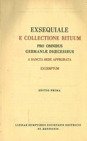 Exsequiale e Collectione Rituum pro omnibus Germaniae Dioecesibus a Sancta Sede approbata Excerptum...