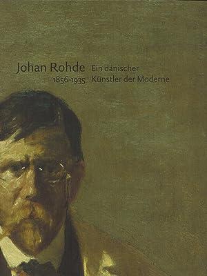 Johan Rohde (1856 - 1935). Ein dänischer: Hvidberg-Hansen, Gertrud