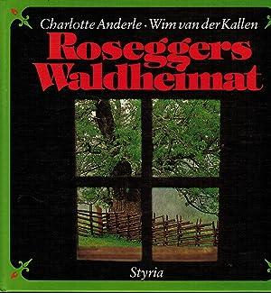 Roseggers Waldheimat: Anderle, Charlotte; Kallen,