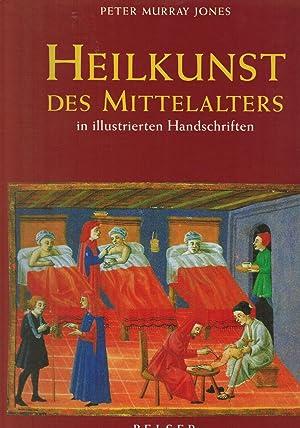 Heilkunst des Mittelalters in illustrierten Handschriften: Jones, Peter Murray