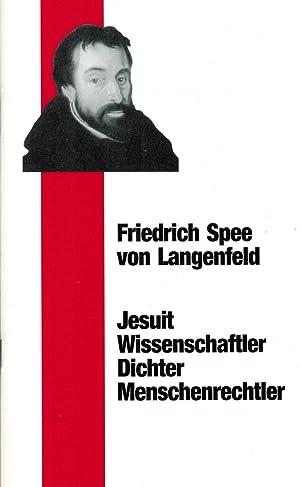 Friedrich Spee von Langenfeld. Jesuit - Wissenschaftler: Spee von Langenfeld,