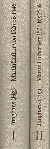 Leben und Werk Martin Luthers von 1526: Junghans, Helmar