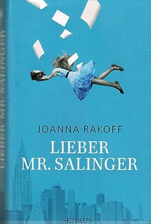 Lieber Mr. Salinger: Rakoff, Joanna