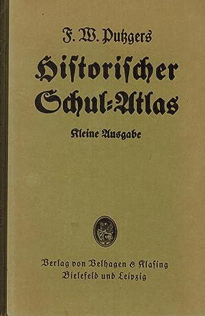F.W. Putzgers Historischer Schul-Atlas. Kleine Ausgabe: Pehle, Max; Silberborth,
