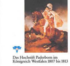 Das Hochstift Paderborn im Königreich Westfalen 1807: Heggen, Alfred Dr.