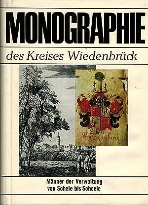 Monographie des Kreises Wiedenbrück: Männer der Verwaltung von Schele bis Scheele: Goretzki, ...