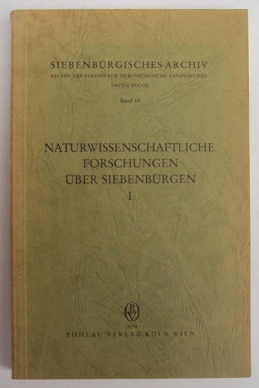 Naturwissenschaftliche Forschungen über Siebenbürgen I. Mit Abb.: Wagner, Ernst /