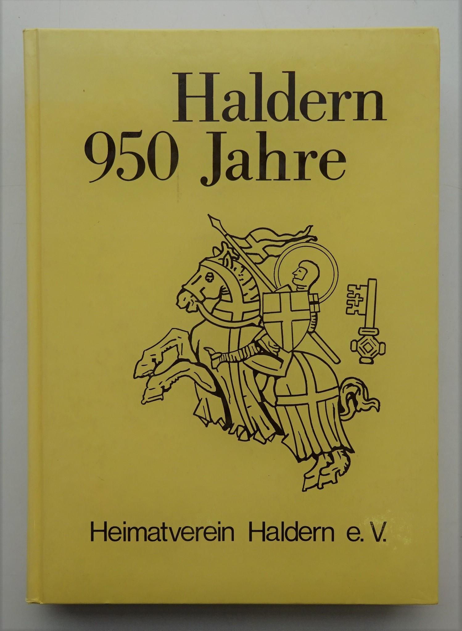 Haldern 950 Jahre. Mit Abb. u. Karten: Heimatverein Haldern (Hg.)
