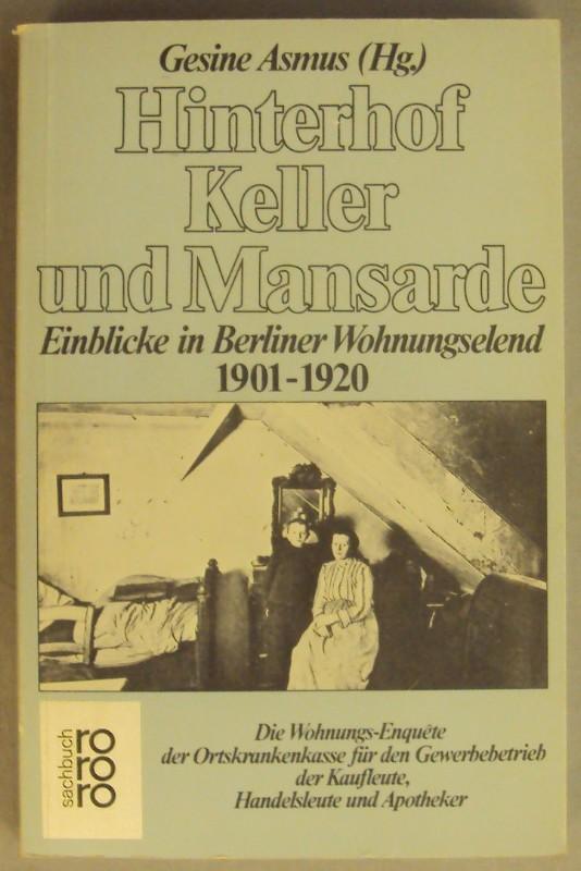 Hinterhof Keller Und Mansarde Einblicke In