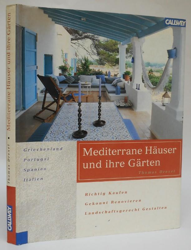 9783766714640 mediterrane h user und ihre g rten. Black Bedroom Furniture Sets. Home Design Ideas