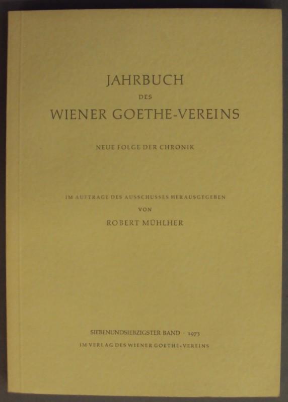 Jahrbuch Des Wiener Goethe Vereins Neue Folge Der Chronik Bd 77