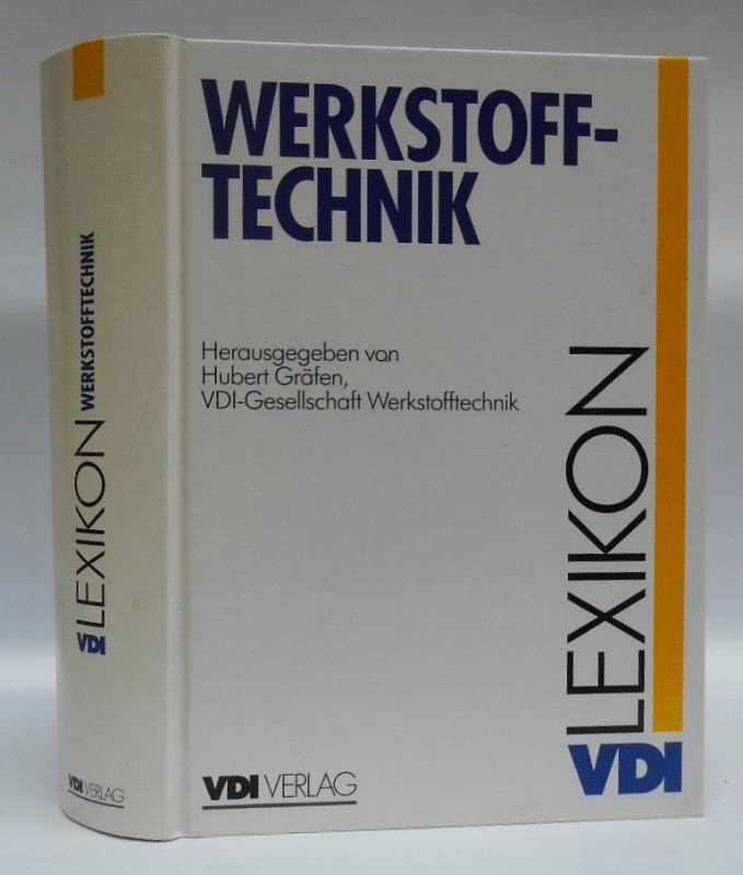 Lexikon Werkstofftechnik. Berichtigter Nachdruck. Mit zahlr. Abb.: Gräfen, Hubert (Hg.)