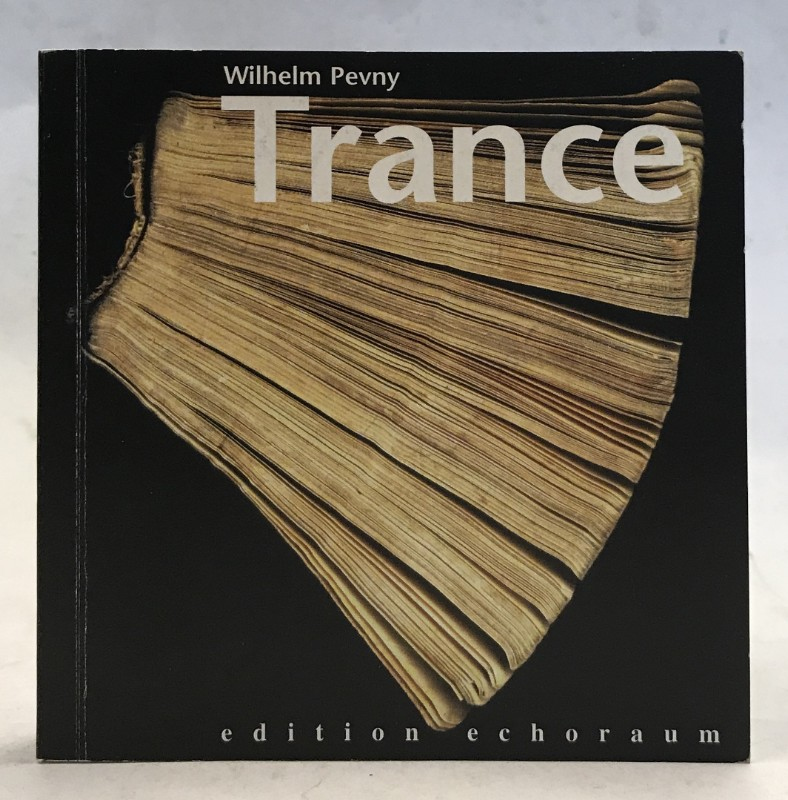 Trance. Roman. - Pevny, Wilhelm