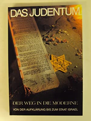 Das Judentum. Bd. 3: Der Weg in die Moderne. Für fünfte u. sechste Klasse AHS. Mit zahlr....