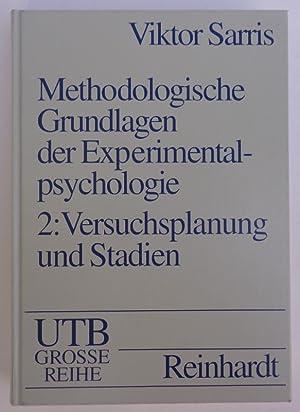 Methodologische Grundlagen der Experimentalpsychologie. Band 2: Versuchsplanung: Sarris, Viktor