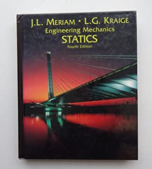 Engineering Mechanics. Vol. 1: Statics. With many figures: Meriam, J. L. / Kraige, L. G.