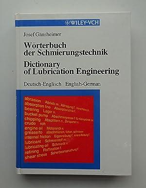Wörterbuch der Schmierungtechnik / Dictionary of Lubrication Engineering. ...