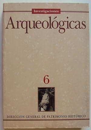 Investigaciones Arqueológicas 6. Con muchos fotos y tablas: Hernández Vera, Jaime (Ed.)