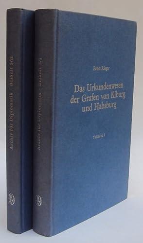 Das Urkundenwesen der Grafen von Kiburg und Habsburg mit besonderer Berücksichtigung der ...