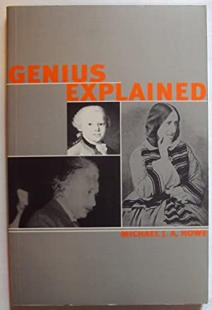 Genius Explained.: Howe, Michael J. A.
