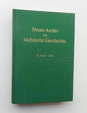 Neues Archiv für sächsische Geschichte. 66. Band 1995.: Blaschke, Karlheinz (Hg.)