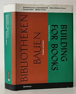 Bibliotheken bauen. Tradition und Vision / Building for Books. Traditions and Visions. Mit Abb...