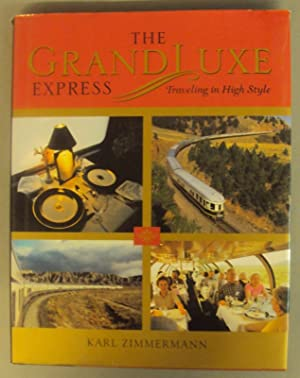 The Grand Luxe Express.: Zimmermann, Karl