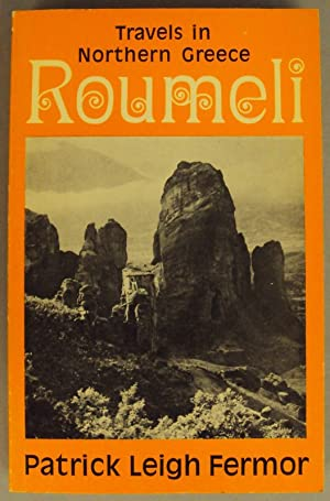 Roumeli. Travels in Northern Greece. With a: Fermor, Patrick Leigh