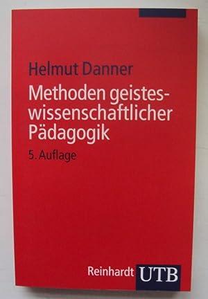 Methoden geisteswissenschaftlicher Pädagogik. Einführung in Hermeneutik, Phä...
