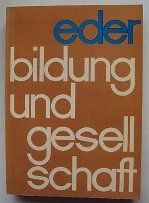 Bildung und Gesellschaft.: Eder, Alois