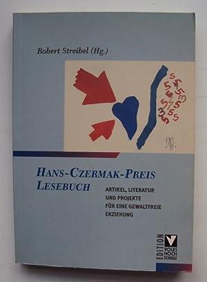 Hans-Czermak-Preis Lesebuch. Artikel, Literatur und Porjekte für eine gewaltfreie Erziehung.: ...