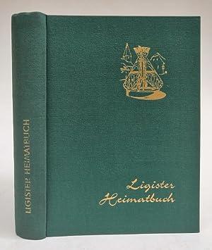 Ligister Heimatbuch. Herausgegeben im Festjahr 1964. Mit