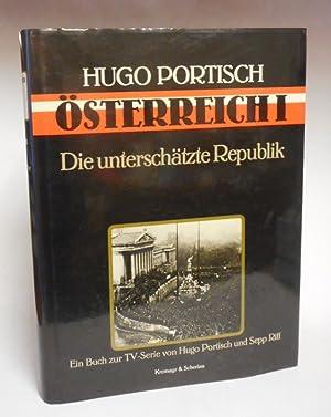Österreich I. Die unterschätzte Republik. Ein Buch: Portisch, Hugo