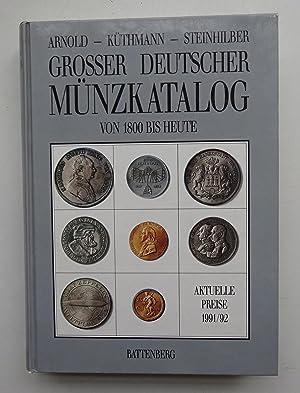 Großer deutscher Münzkatalog von 1800 bis heute. Mit Preisangaben von Dr. Eva Szaivert ...