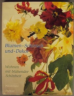 Blumen - Schmuck und - Dekor. Wohnen: Mädderlake (Pritchard, Tom