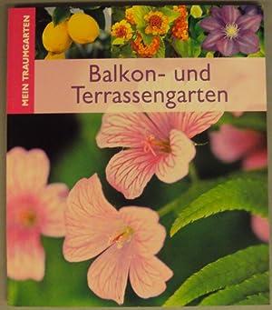 Balkon- und Terrassengarten. Mit zahlr. Abb.: Kirschner, Max / Himmelhuber, Peter