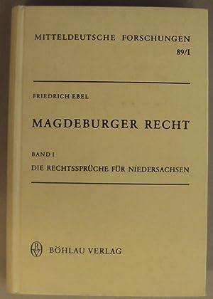 Magdeburger Recht. Bd. 1: Die Rechtssprüche für Niedersachsen.: Ebel, Friedrich