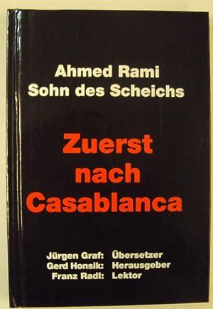 Zuerst nach Casablanca. Panzerleutnant Ahmed Rami erzählt: Rami, Ahmed