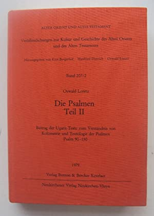 Die Psalmen II. Beitrag der Ugarit-Texte zum: Loretz, Oswald
