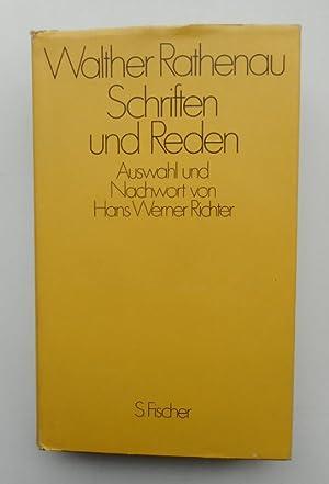 Schriften und Reden. Auswahl und Nachwort von: Rathenau, Walther