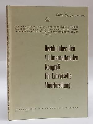 Bericht über den VI. Internationalen Kongreß für: Internationale Gesellschaft für