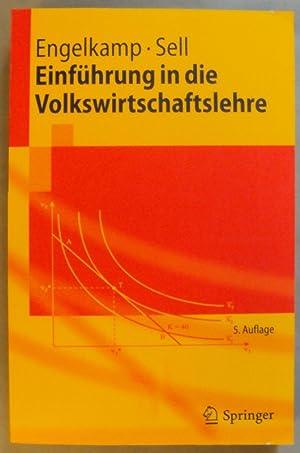 Einführung in die Volkswirtschaftslehre. Mit zahlr. Abb.: Engelkamp, Paul / Sell, Friedrich L.