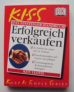 Das Einsteiger-Handbuch: Erfolgreich verkaufen.: Lloyd, Ken