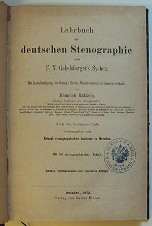 Lehrbuch der deutschen Stenographie nach F. X.: Rätzsch, Heinrich