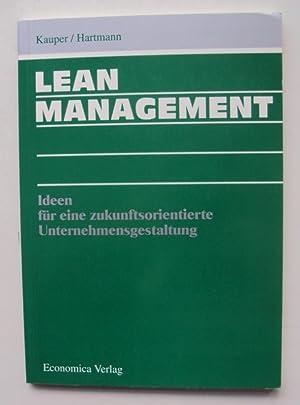 Lean Management. Ideen für eine zukunftsorientierte Unternehmensgestaltung.: Kauper, Ingeborg ...